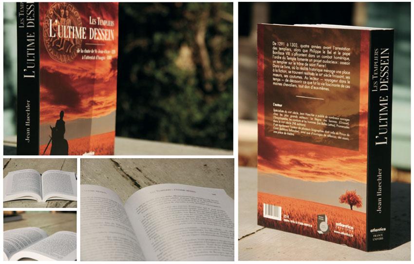 Livre Les Templiers l'ultime dessein éd. Atlantica Mathieu Béchac maquettiste PAO